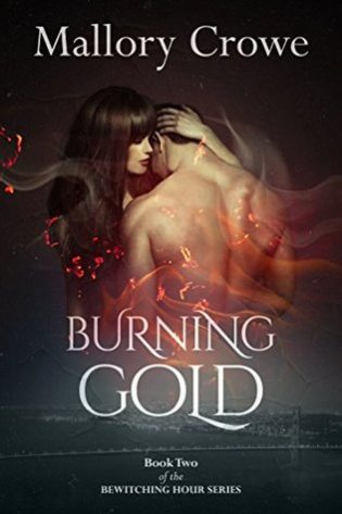 Burning Gold by Mallory Crowe