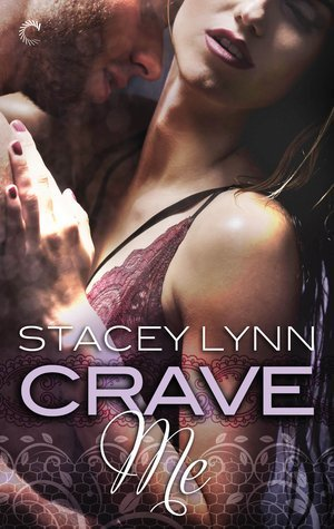 Crave Me by Stacey Lynn