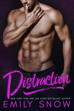 Distraction by Emily Snow