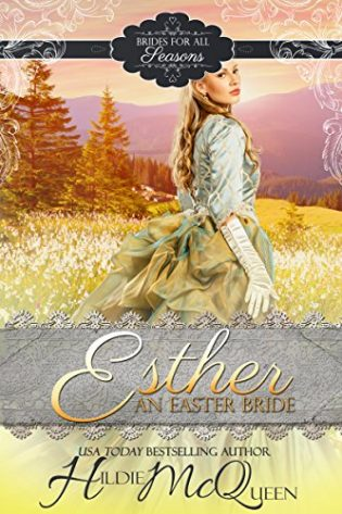 Esther, An Easter Bride by Hildie McQueen