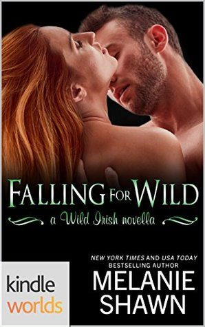 Falling for Wild by Melanie Shawn
