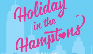 ARC Review: Holiday in the Hamptons by Sarah Morgan