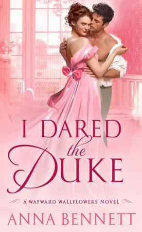ARC Review: I Dared the Duke by Anna Bennett