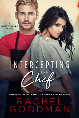 Intercepting the Chef by Rachel Goodman