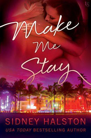 Make Me Stay by Sidney Halston