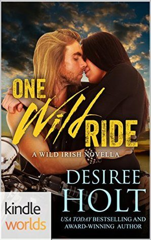 One Wild Ride by Desiree Holt