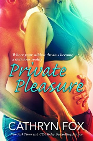 Private Pleasure by Cathryn Fox