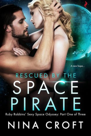 Rescued by the Space Pirate by Nina Croft
