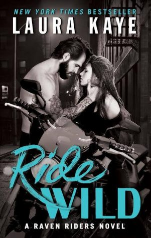 Ride Wild by Laura Kaye