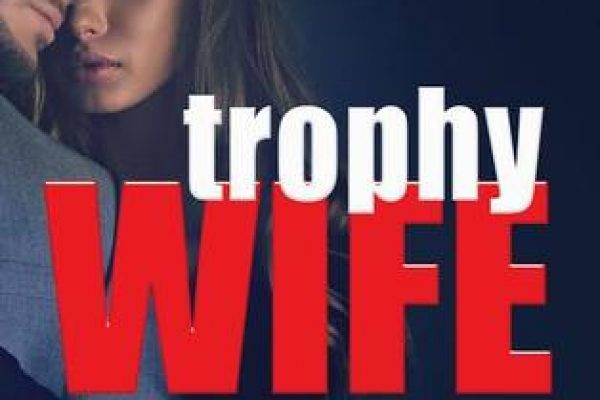 Trophy Wife by Alessandra Torre