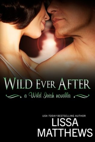 Wild Ever After by Lissa Matthews