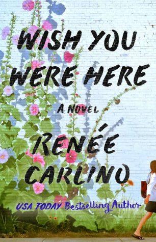 Wish You Were Here by Renee Carlino