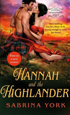 Review: Hannah and the Highlander by Sabrina York