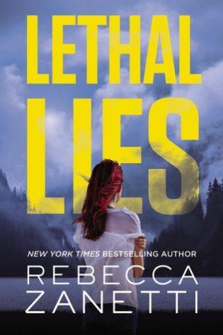 Lethal Lies by Rebecca Zanetti