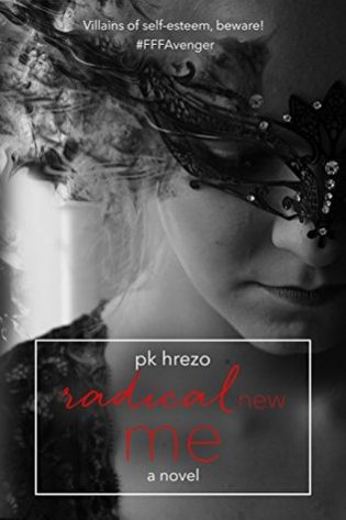 Radical New Me by PK Hrezo