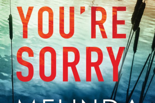 ARC Review: Say You're Sorry by Melinda Leigh