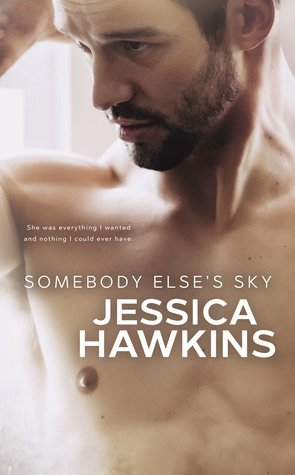 Somebody Else's Sky by Jessica Hawkins