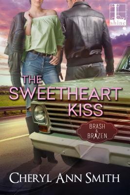 The Sweetheart Kiss by Cheryl Ann Smith