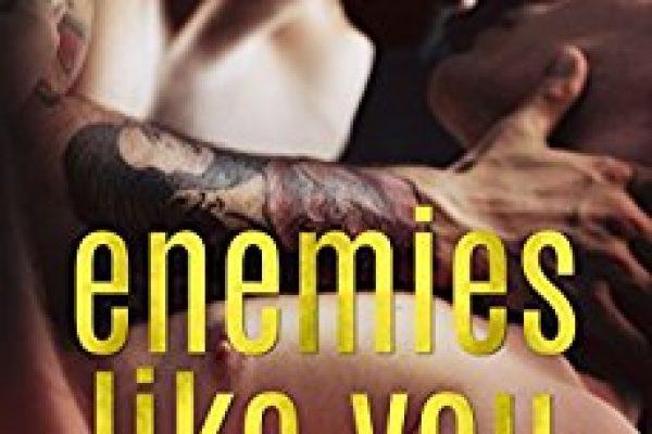 Enemies Like You by Annika Martin and Joanna Chambers