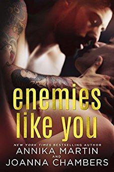Enemies Like You by Annika Martin and Joanna Chambers
