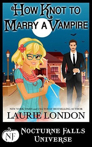 How to Marry a Vampire by Laurie London