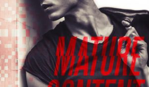 Review: Mature Content by Santino Hassell and Megan Erickson