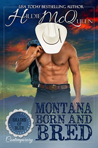 Montana Born and Bred by Hildie McQueen