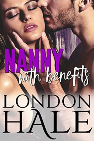 Nanny with Benefits by London Hale