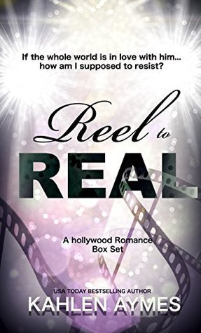 Reel to Real by Kahlen Aymes