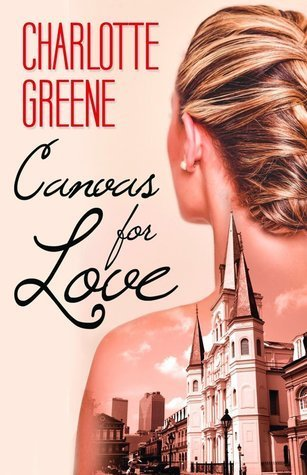 Canvas for Love by Charlotte Greene