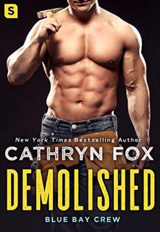 Demolished by Cathryn Fox