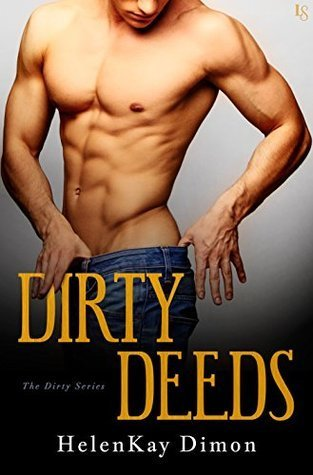 ARC Review: Dirty Deeds by HelenKay Dimon