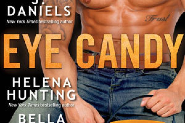 Eye Candy by  Tara Sivec, Tijan, J. Daniels, Helena Hunting, Bella Jewel