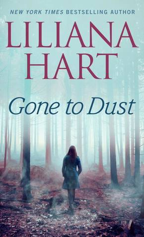 ARC Review: Gone to Dust by Liliana Hart