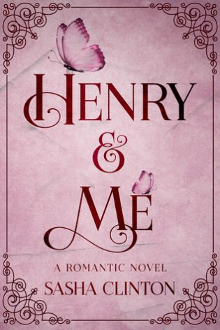Henry & Me by Sasha Clinton