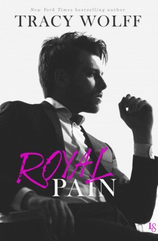 Royal Pain by Tracy Wolff