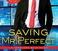 Saving Mr. Perfect by Tamara Morgan