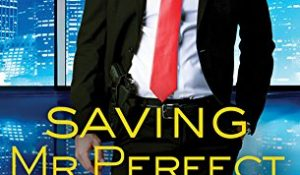 ARC Review: Saving Mr. Perfect by Tamara Morgan
