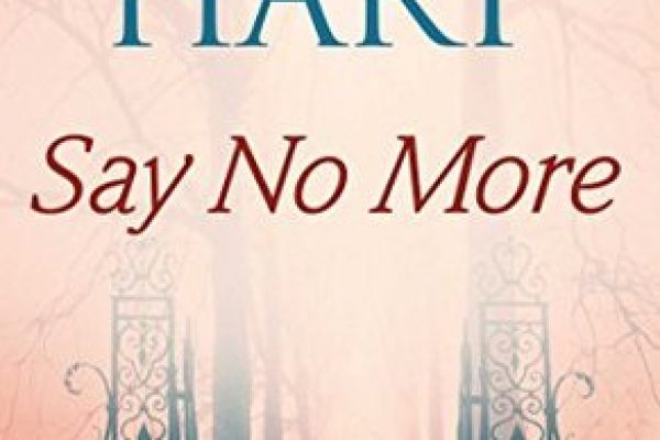 ARC Review: Say No More by Liliana Hart