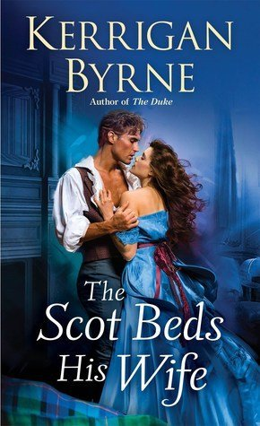 ARC Review: The Scot Beds His Wife by Kerrigan Byrne
