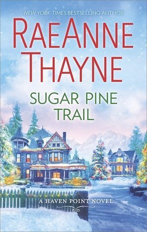 ARC Review: Sugar Pine Trail by RaeAnne Thayne