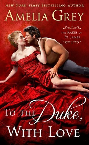To the Duke, with Love by Amelia Grey