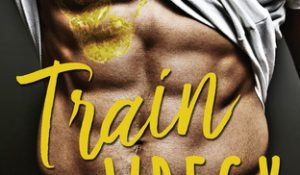 ARC Review: Train Wreck by Elise Faber