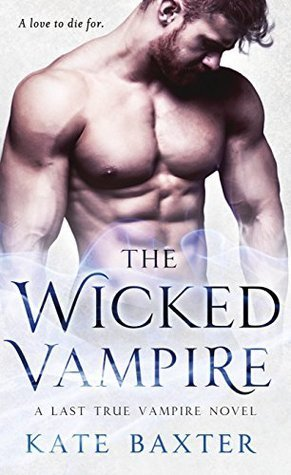 ARC Review: The Wicked Vampire by Kate Baxter
