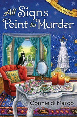 ARC Review: All Signs Point to Murder by Connie Di Marco