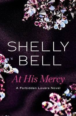 At His Mercy by Shelly Bell