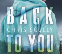 ARC Review: Back to You by Chris Scully
