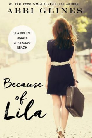 Because of Lila by Abbi Glines