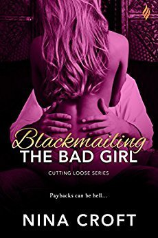 Blackmailing the Bad Girl by Nina Croft