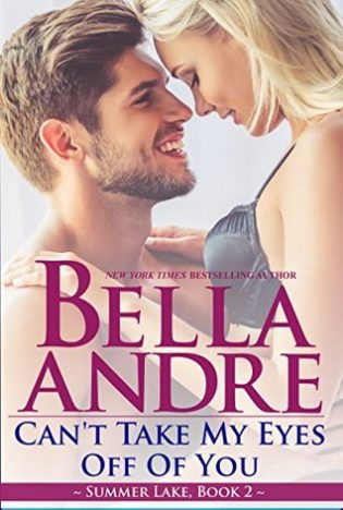 ARC Review: Can't Take My Eyes Off of You by Bella Andre